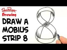Embedded thumbnail for How to Draw a Mobius Strip like a Number 8