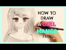 Embedded thumbnail for How To Draw a Girl Manga Face